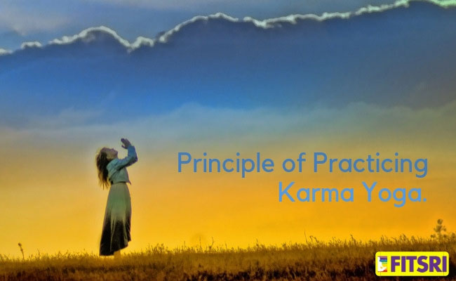What Is Karma Yoga Its Principles Types And Importance Fitsri