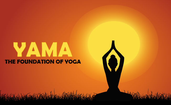 5 Yamas of Yoga: List of Self Restraint for Yogi